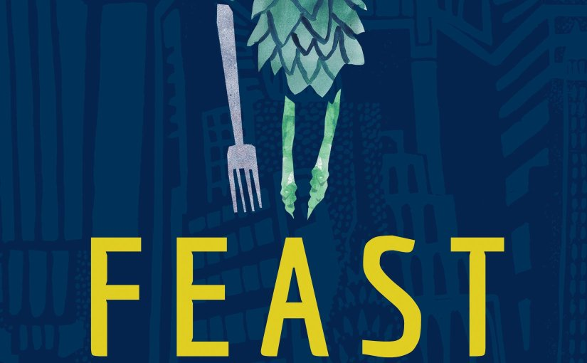 Feast: True Love in and out of the Kitchen  by Hannah Howard Review